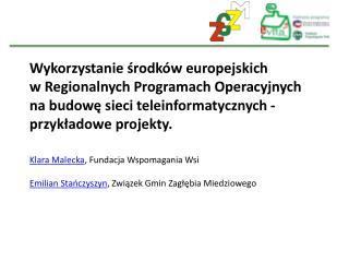 Wykorzystanie środków europejskich w Regionalnych Programach Operacyjnych