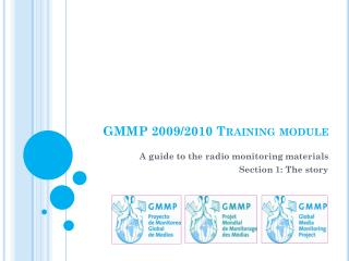 GMMP 2009/2010 Training module