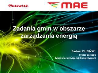 Zadania gmin w obszarze zarządzania energią