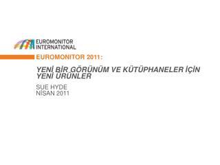 Euromonitor 2011: