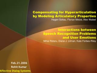 Feb.21.2006   Rohit Kumar Affective Dialog Systems
