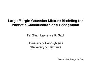 Large Margin Gaussian Mixture Modeling for Phonetic Classification and Recognition
