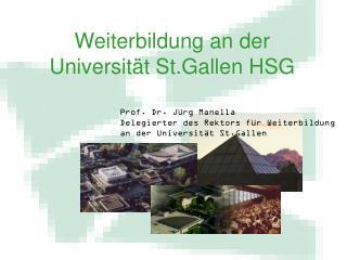 Weiterbildung an der Universit t St.Gallen HSG