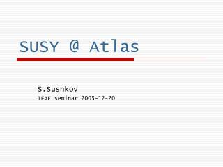 SUSY @ Atlas