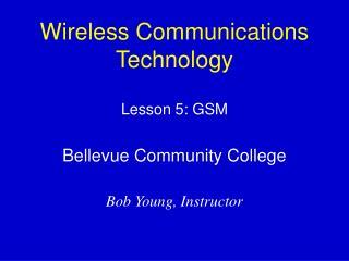 Wireless Communications Technology