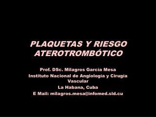 PLAQUETAS Y RIESGO ATEROTROMBÓTICO