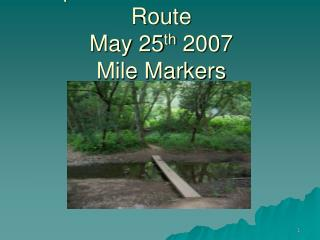 Dipsea Trail Consensus Route May 25th 2007 Mile Markers