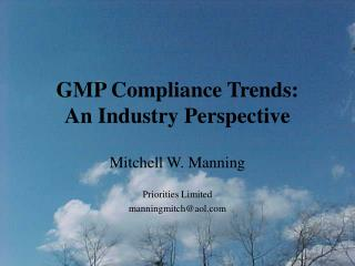 GMP Compliance Trends:  An Industry Perspective