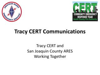 Tracy CERT Communications