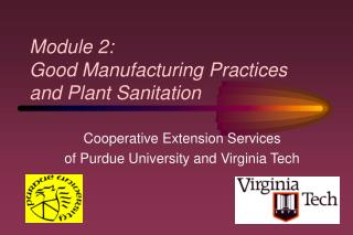 Module 2:  Good Manufacturing Practices and Plant Sanitation