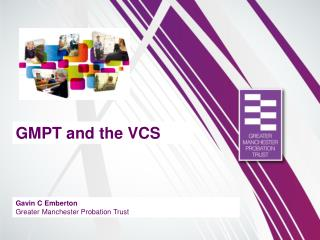 GMPT and the VCS