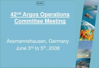 42 nd Argos Operations Committee Meeting