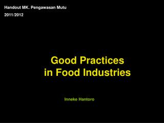 Good Practices in Food Industries