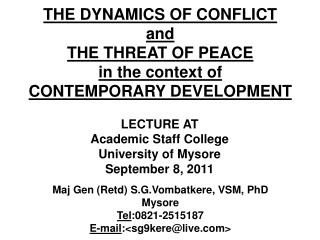 THE DYNAMICS OF CONFLICT and THE THREAT OF PEACE in the context of CONTEMPORARY DEVELOPMENT
