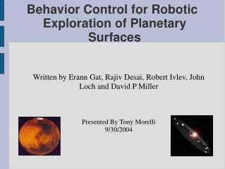 Behavior Control for Robotic Exploration of Planetary Surfaces