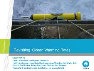 Revisiting  Ocean Warming Rates