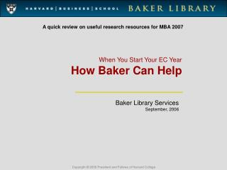 When You Start Your EC Year How Baker Can Help