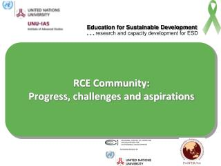 RCE Community: Progress, challenges and aspirations