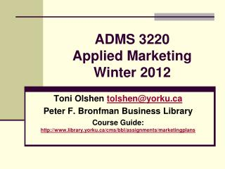 ADMS 3220 Applied Marketing Winter 2012
