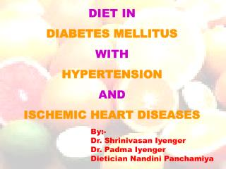 DIET IN  DIABETES MELLITUS  WITH  HYPERTENSION  AND  ISCHEMIC HEART DISEASES