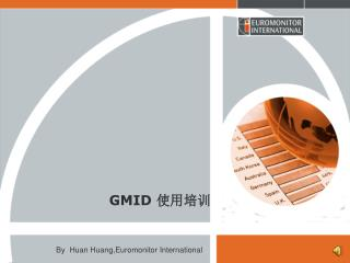 GMID  使用培训
