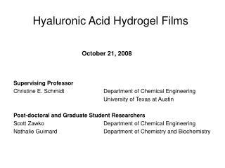 Hyaluronic Acid Hydrogel Films