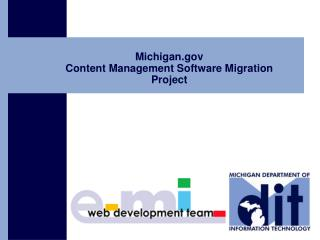Michigan  Content Management Software Migration Project