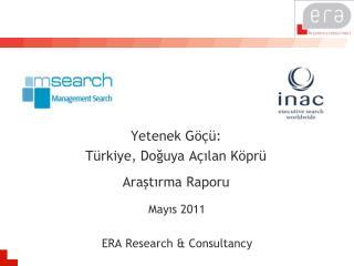 Yetenek Göçü :  T ü rk iye ,  Doğuya Açılan Köprü Araştırma Raporu