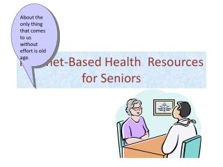 Internet-Based Health  Resources for Seniors