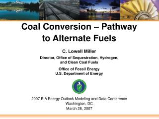 Coal Conversion – Pathway to Alternate Fuels