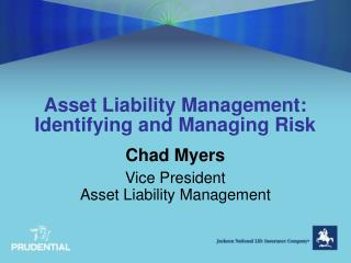 Asset Liability Management: Identifying and Managing Risk
