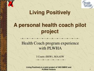 Living Positively A personal health coach pilot project