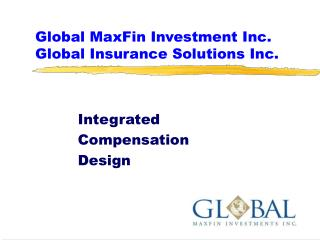 Global MaxFin Investment Inc. Global Insurance Solutions Inc.