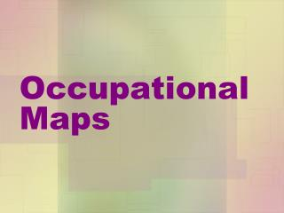 Occupational Maps