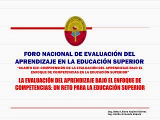 FORO NACIONAL DE EVALUACIÓN DEL APRENDIZAJE EN LA EDUCACIÓN SUPERIOR