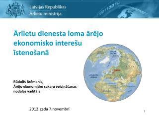 Ārlietu dienesta loma ārējo ekonomisko interešu  īstenošanā Rūdolfs Brēmanis,