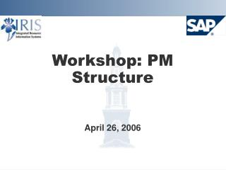 Workshop: PM Structure