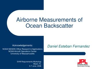 Airborne Measurements of  Ocean Backscatter