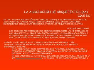 LA ASOCIACIÓN DE ARQUITECTOS (aA) ¿QUÉ ES?