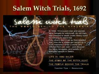Salem Witch Trials, 1692