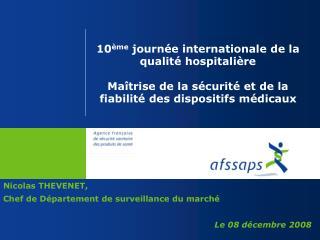 Nicolas THEVENET,   Chef de Département de surveillance du marché Le 08 décembre 2008