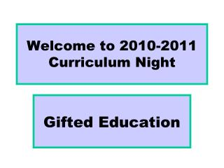 Welcome to 2010-2011 Curriculum Night