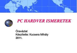 PC HARDVER ISMERETEK