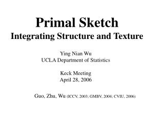 Primal Sketch Integrating Structure and Texture