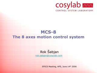 MCS-8 The 8 axes motion control system