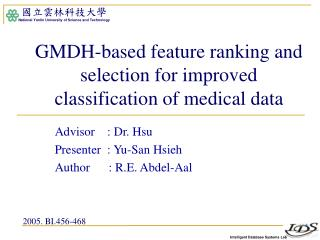 GMDH-based feature ranking and selection for improved classification of medical data
