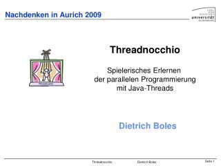 Nachdenken in Aurich 2009
