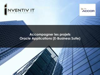 Accompagner les projets Oracle Applications (E-Business Suite)