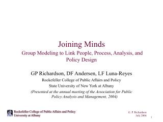 Joining Minds Group Modeling to Link People, Process, Analysis, and Policy Design