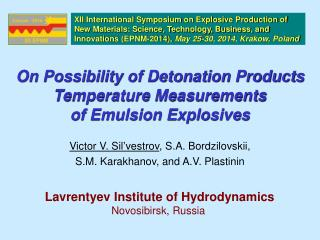 On Possibility of Detonation Products Temperature Measurements  of Emulsion Explosives